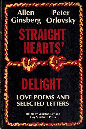 Straight Hearts Delight Love Poems And Selected Letters