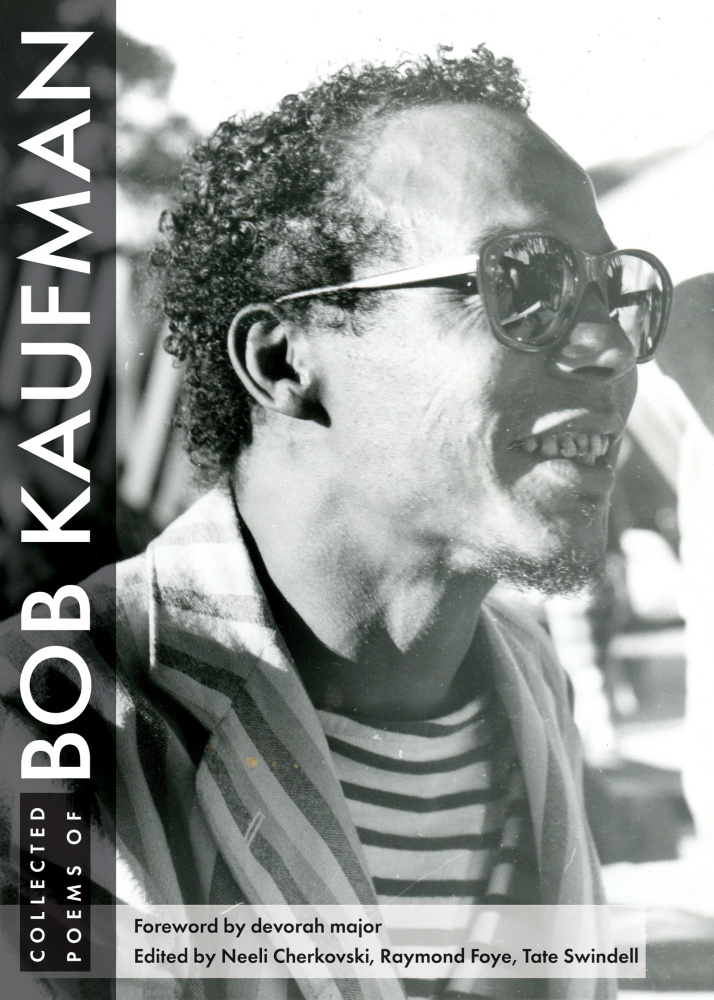 Bob Kaufman Collected Poems The Allen Ginsberg Project